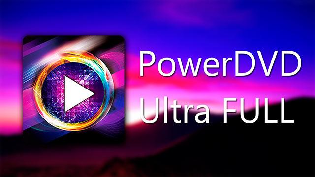 CyberLink PowerDVD Ultra 2016 full crack