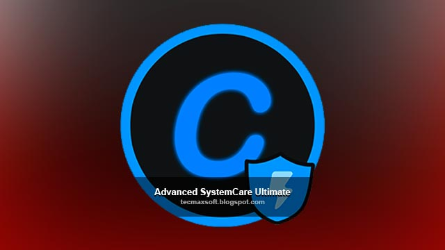 Advanced SystemCare Ultimate Full Serial