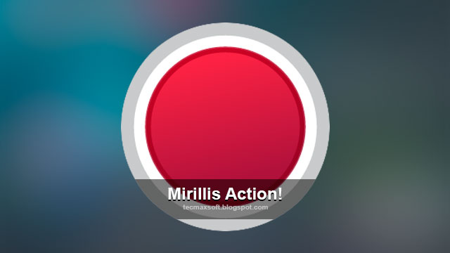 mirillis action full crack