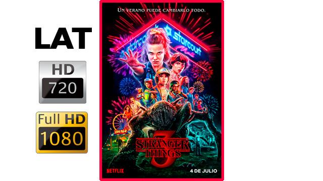 Stranger Things Temporada 3 Hd 720 Y 1080 Latino Googledirve